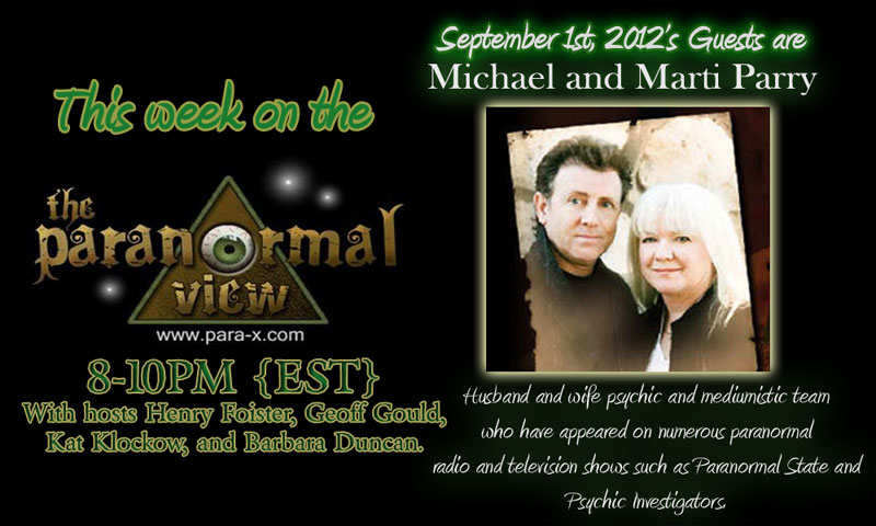 Michael and Marti Parry; Paranormal View 01 September 2012