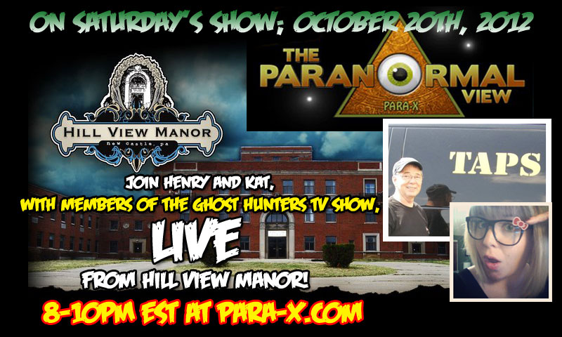 Paranormal View live broadcast from Hill View Manor