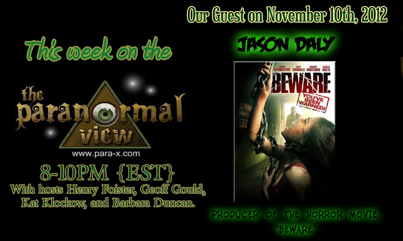 Jason Daly; Paranormal View 17 November 2012