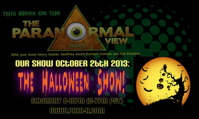 The Paranormal View 2013 Samhain/Halloween edition