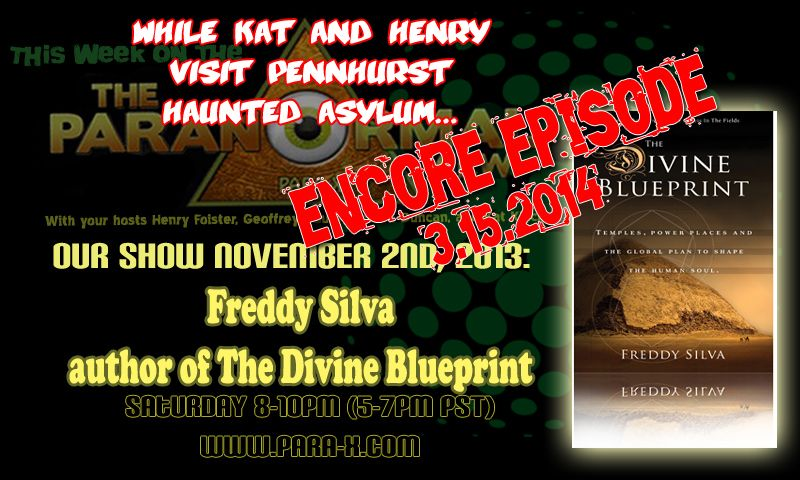 The Paranormal View 02 November 2013 edition with guest Freddy Silva