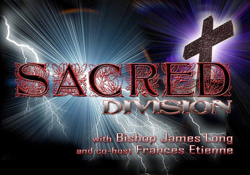 The Sacred Divison, Wednesdays 6:00pm pacific, 9:00pm eastern
