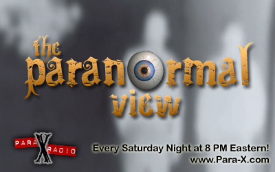 Paranormal View; Saturday nights at 8pm eastern, 5pm pacific